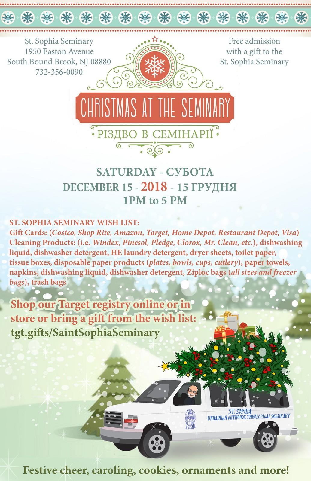 St. Sophia Seminary - 15 December, 2018 - Christmas at the Seminary